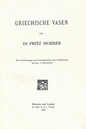 Dr. FRITZ HOEBER『GRIECHISCHE VASEN』